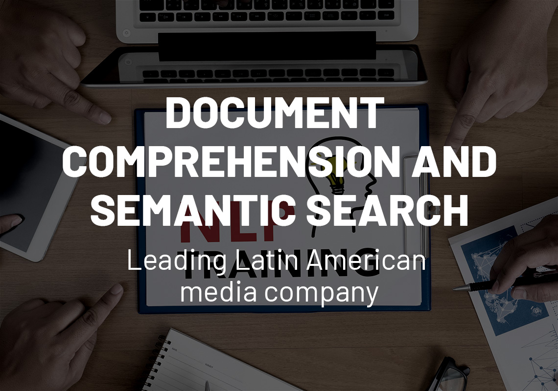 Document comprehension and semantic search