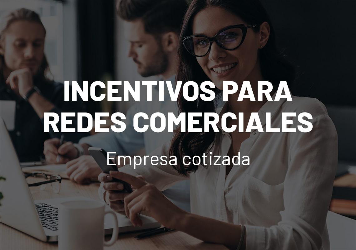 Caso de estudio incentivos para redes comerciales
